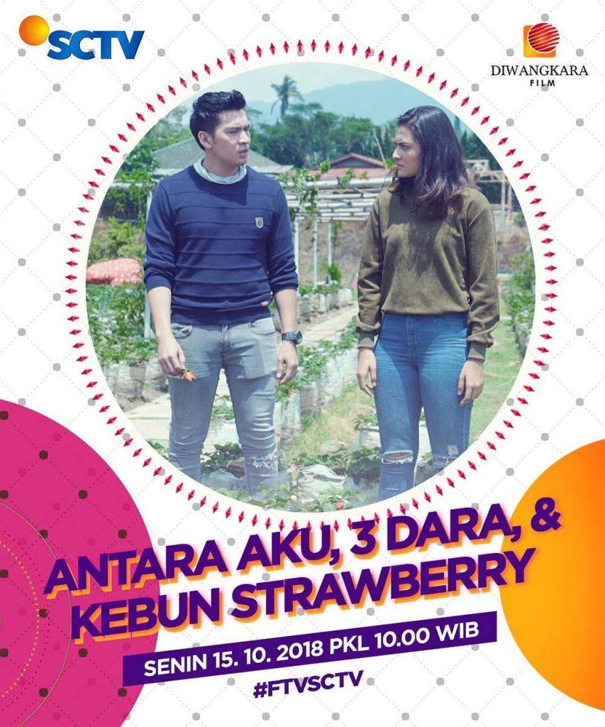 Antara Aku, 3 Dara & Kebun Strawberry - TV Movie (FTV SCTV
